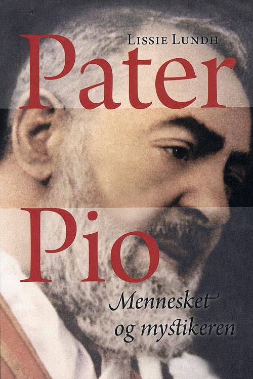 N/A – Pater pio fra bog & mystik