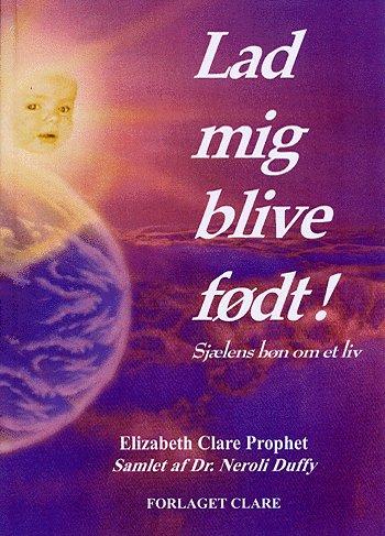 N/A – Lad mig blive født på bog & mystik