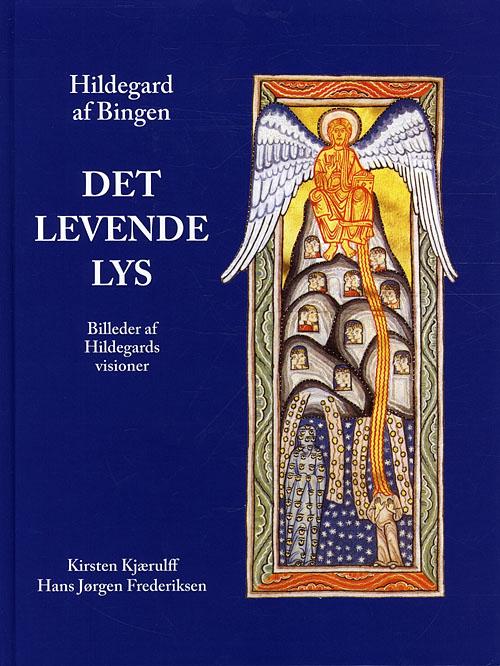 Hildegard af Bingen, Det levende lys