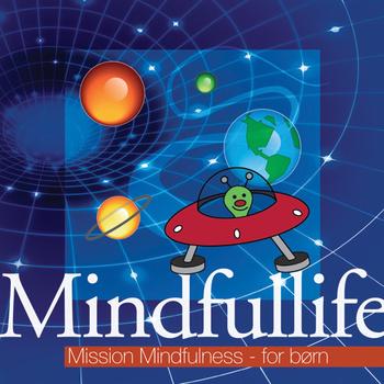 N/A – Mindfullife-  mission mindfulness for børn på bog & mystik