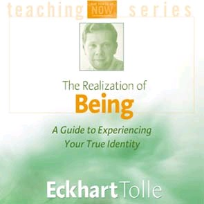 Lydbog - The Realization of Being  - A Guide to Experiencing Your True Identity - Eckhart Tolle