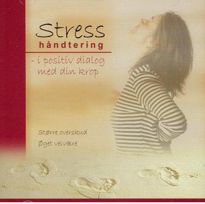 Stresshåndtering - i positiv dialog med din krop