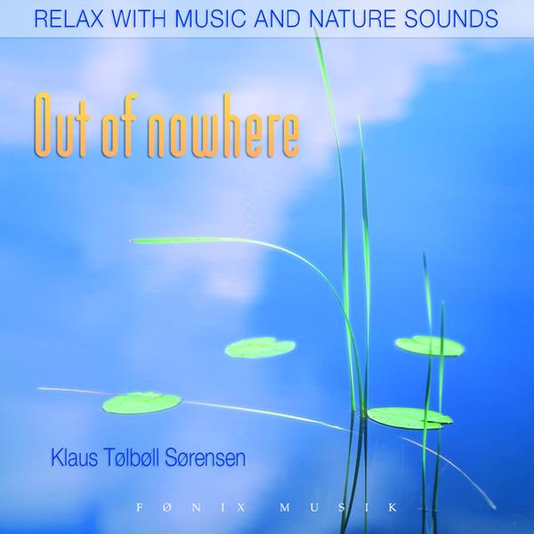 Out of nowhere - fønix musik fra N/A fra bog & mystik