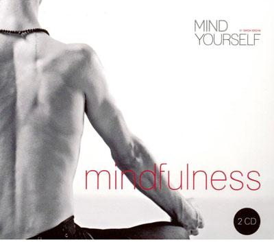 N/A Mindfulness - mind yourself - dobbelt cd på bog & mystik
