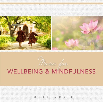 N/A – Music for wellbeing & mindfulness - fønix musik fra bog & mystik