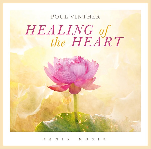 Healing of the Heart - Fønix Musik