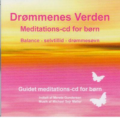 Drømmenes Verden - Meditations CD for børn