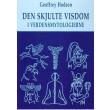 Den skjulte Visdom i Verdensmytologierne