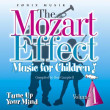 Mozart for Children vol. 1  -  Mozart effekten - Fønix Musik