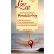 Lær at forstå & praktisere pendulering