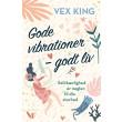 Gode vibrationer - godt liv - E-lydbog