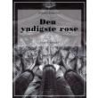 Den yndigste rose - E-bog