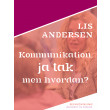 Kommunikation, ja tak - men hvordan? - E-bog