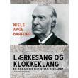 Lærkesang og klokkeklang - En roman om Christian Richardt - E-bog