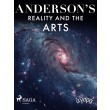 Anderson's Reality and the Arts - E-bog