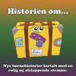 Historien om... 1 - afslappende fortællinger for børn og barnlige sjæle - E-lydbog