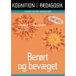 Berørt og bevæget - E-bog