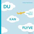 Du kan flyve - Lær at håndtere din flyskræk - E-lydbog