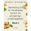 Beretning fra M. Hindhedes kontor for ernæringsundersøgelser. Bind 1 - E-bog