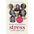 Hvordan jeg kom gennem stress - E-bog