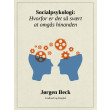 Socialpsykologi: Hvorfor er det så svært at omgås hinanden - E-bog
