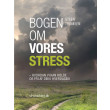 Bogen om vores stress - E-bog