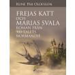 Frejas katt och Marias svala : roman från 900-talets Normandie - E-bog
