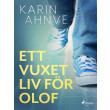 Ett vuxet liv för Olof - E-bog