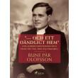 """""""--- och ett oändligt hem"""" (om Anders Frostenson och hans väg till den nya psalmen) - E-bog"""