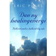 Den ny healingenergi - E-bog