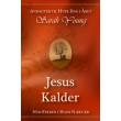 Jesus Kalder - E-bog