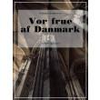 Vor frue af Danmark - E-bog