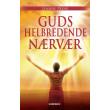 Guds Helbredende Nærvær - E-bog