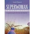 Superwoman er en følelse