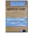 What is Meditation? - Eckhart Tolle