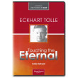 Touching the Eternal - India Retreat - Eckhart Tolle - 6 DVDer