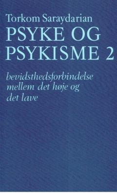 Psyke og Psykisme 2