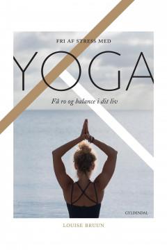Fri af stress med yoga - E-bog