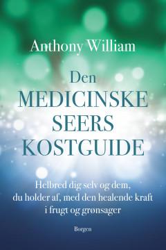Den medicinske seers kostguide - E-bog