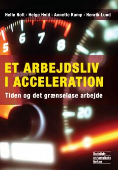 Et arbejdsliv i acceleration - E-bog
