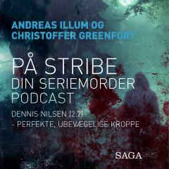 På stribe - din seriemorderpodcast (Dennis Nilsen 2:2) - E-bog