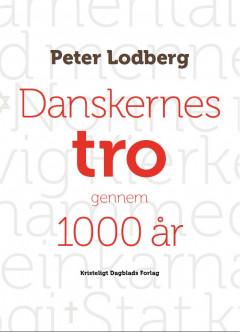 Danskernes tro gennem 1000 år - E-bog