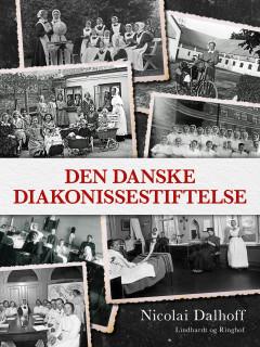 Den danske Diakonissestiftelse - E-bog