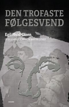 Den trofaste følgesvend - E-bog