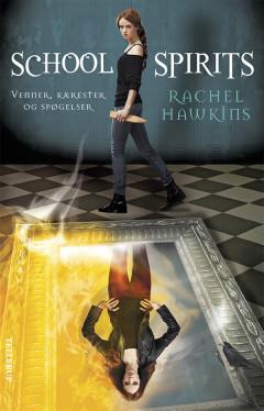 School Spirits #1: Venner, kærester og spøgelser - E-bog