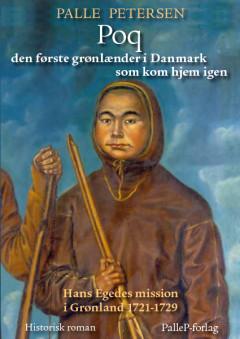 Poq den første grønlænder i Danmark som kom hjem igen - E-bog