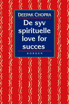 De syv spirituelle love for succes - E-bog