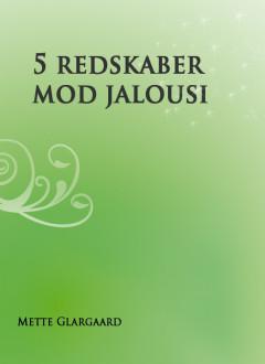 5 redskaber mod jalousi - E-bog