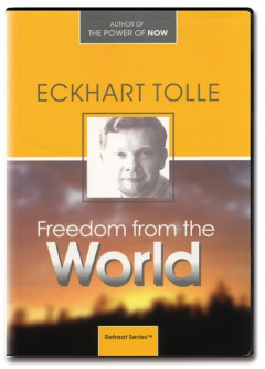 Freedom from the World - Eckhart Tolle - 5 DVDer