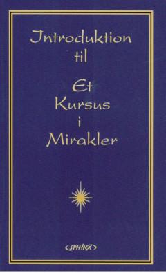 Introduktion til Et Kursus i Mirakler